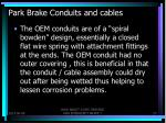 park brake conduits and cables