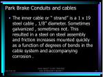 park brake conduits and cables1