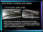 park brake conduits and cables6