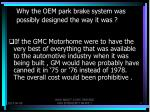 why the oem park brake system was possibly designed the way it was2