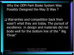 why the oem park brake system was possibly designed the way it was5