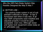 why the oem park brake system was possibly designed the way it was7