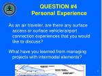 question 4 personal experience