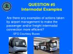 question 5 intermodal examples