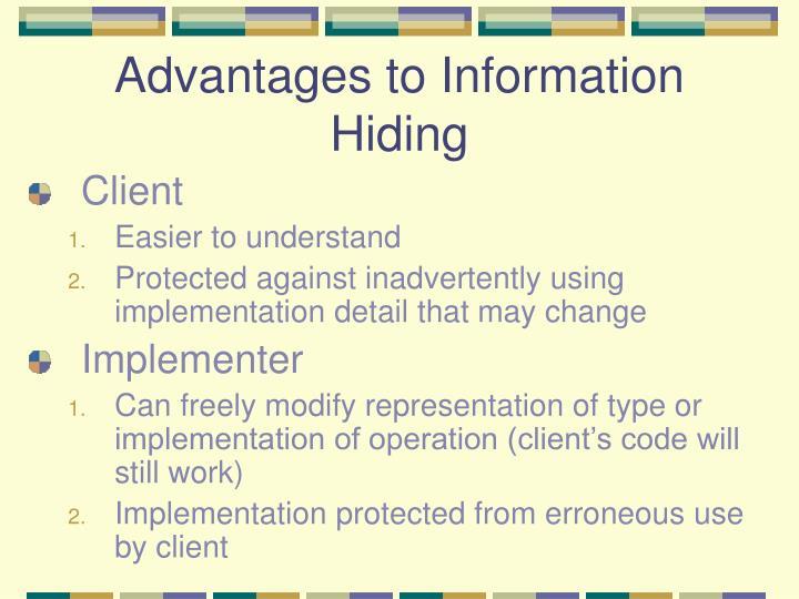 Advantages to Information Hiding
