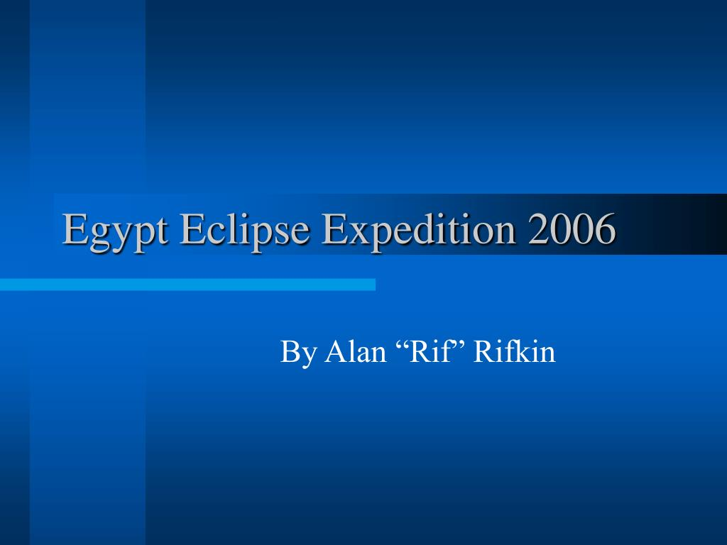 egypt eclipse expedition 2006 l.
