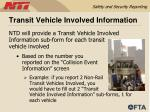 transit vehicle involved information