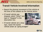 transit vehicle involved information44