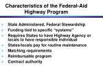 characteristics of the federal aid highway program