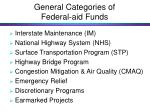 general categories of federal aid funds