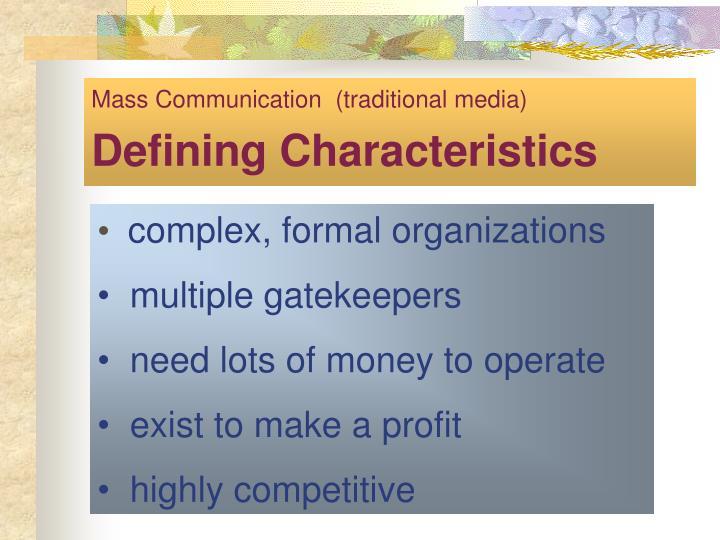 characteristics of mass communication