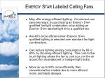 e nergy s tar labeled ceiling fans