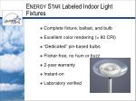 e nergy s tar labeled indoor light fixtures