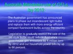 australia mandates use of cfls by 2012