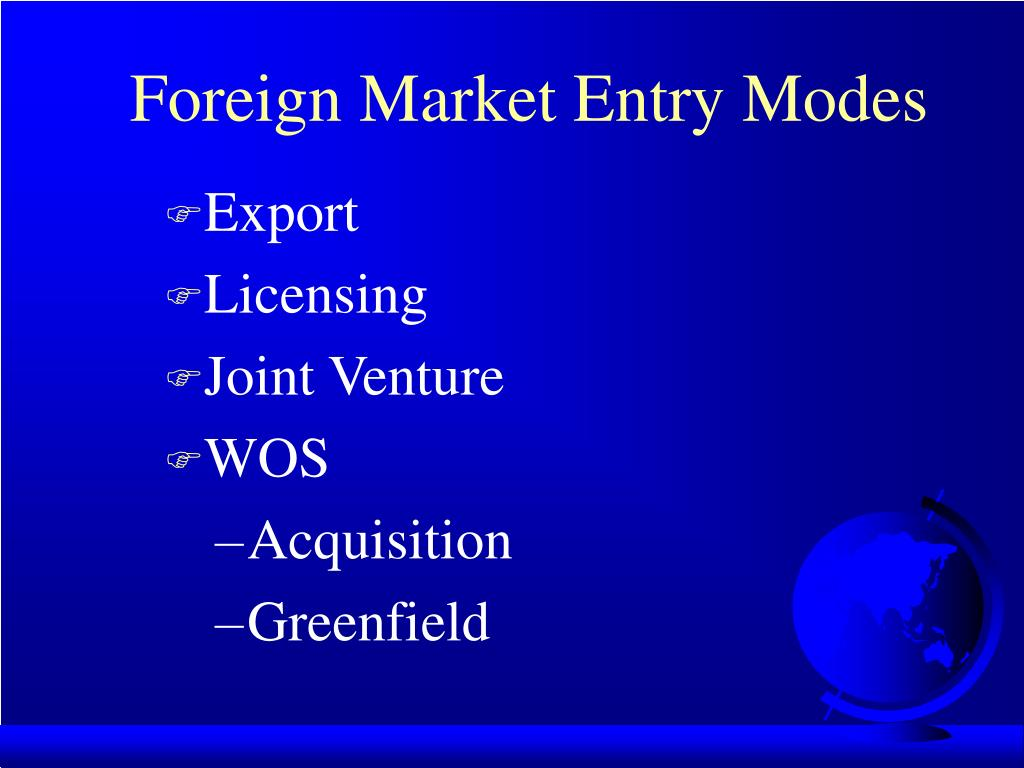 Foreign Market Entry Modes