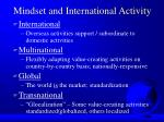 mindset and international activity