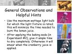 general observations and helpful hints