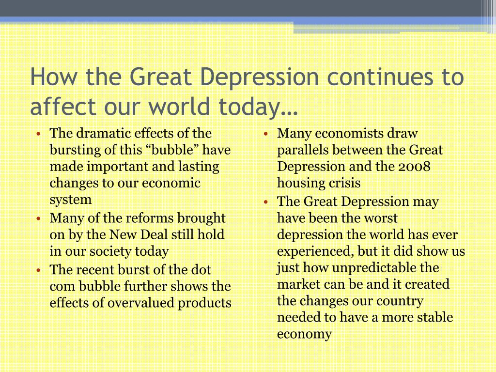 How the Great Depression continues to affect our world today…