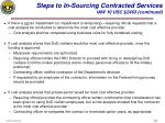 steps to in sourcing contracted services iaw 10 usc 2463 continued