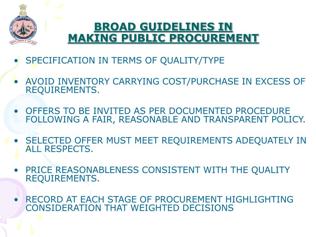 BROAD GUIDELINES IN