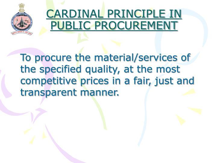 Cardinal principle in public procurement