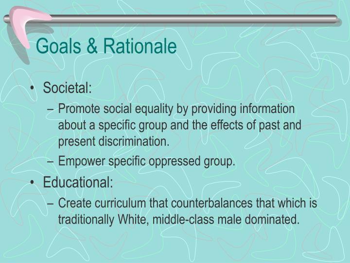 Goals rationale