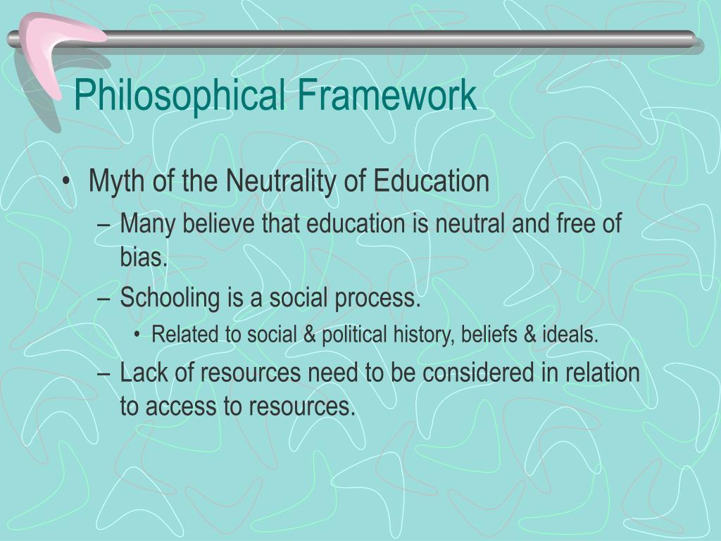 Philosophical Framework