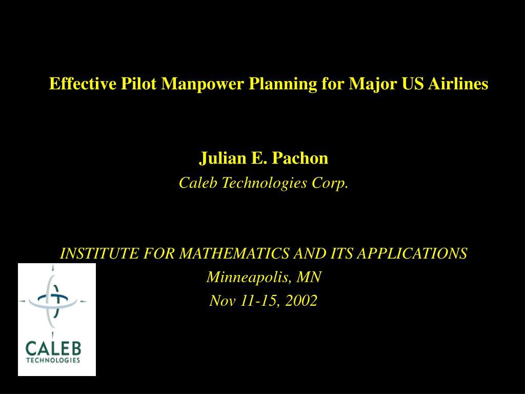 effective pilot manpower planning for major us airlines l.