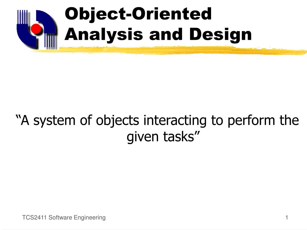 Ppt Object Oriented Analysis And Design Powerpoint Presentation Free Download Id 302537