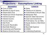 projections assumptions linking
