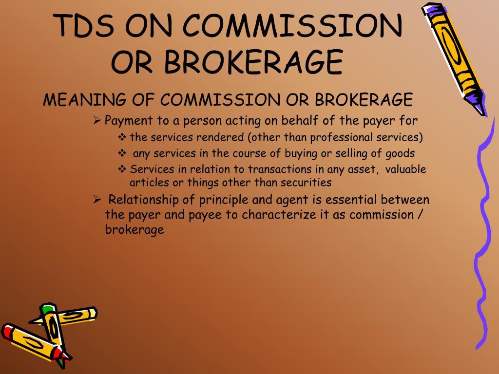 TDS ON COMMISSION OR BROKERAGE