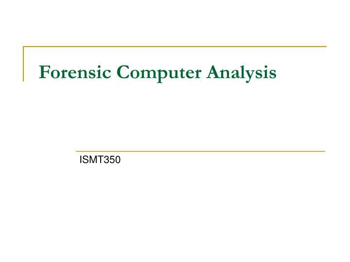 forensic computer analysis n.