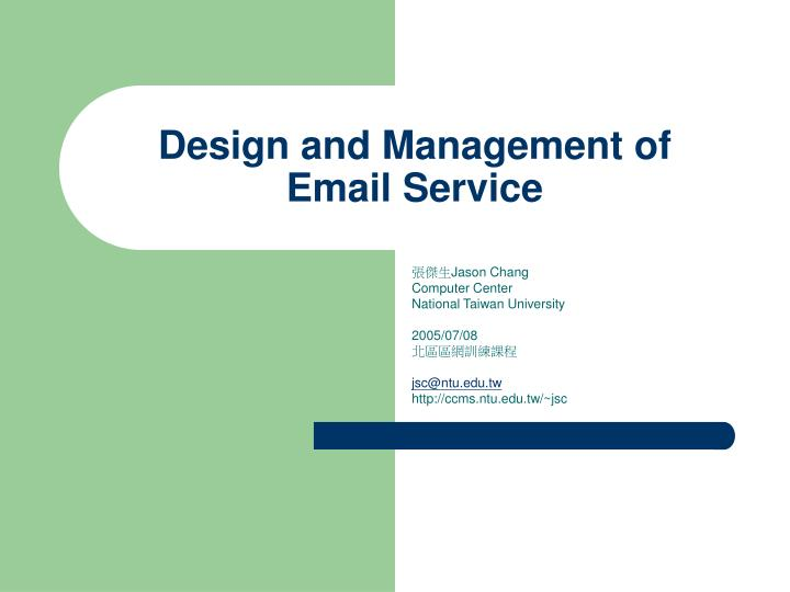 design and management of email service n.