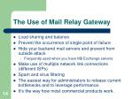 the use of mail relay gateway
