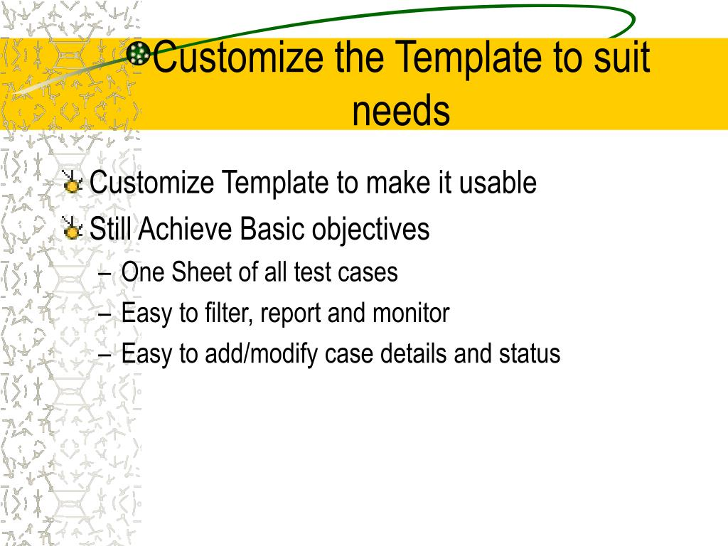 Customize the Template to suit needs