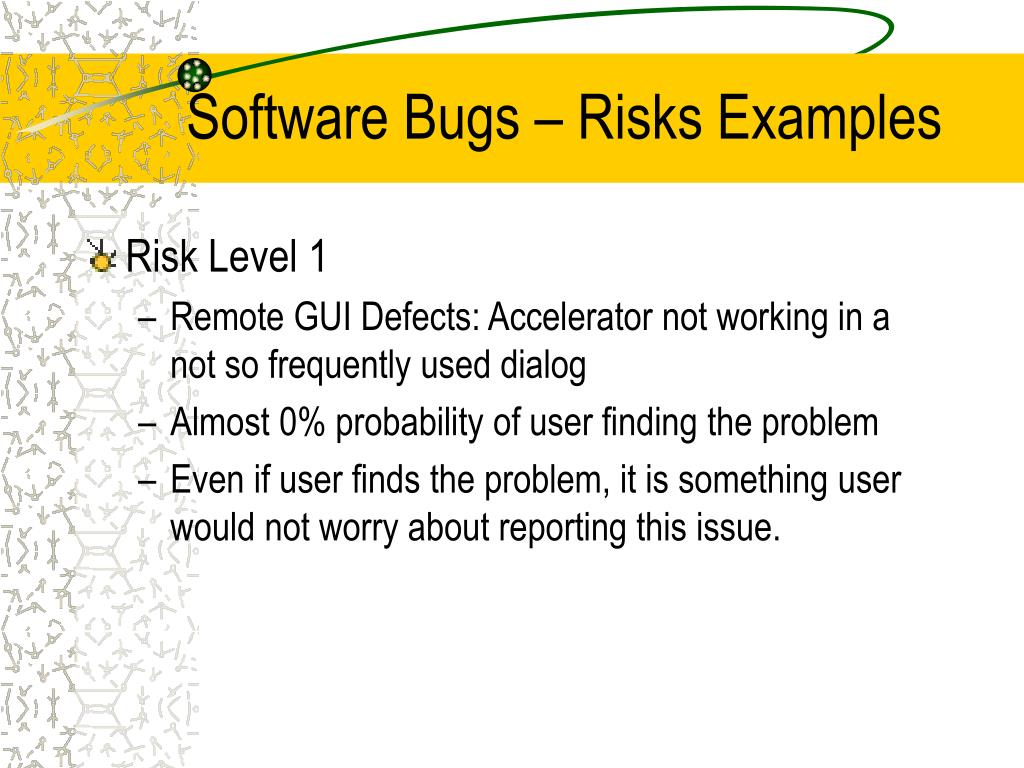 Software Bugs – Risks Examples