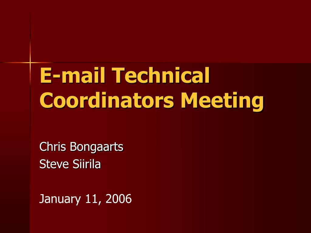 e mail technical coordinators meeting l.