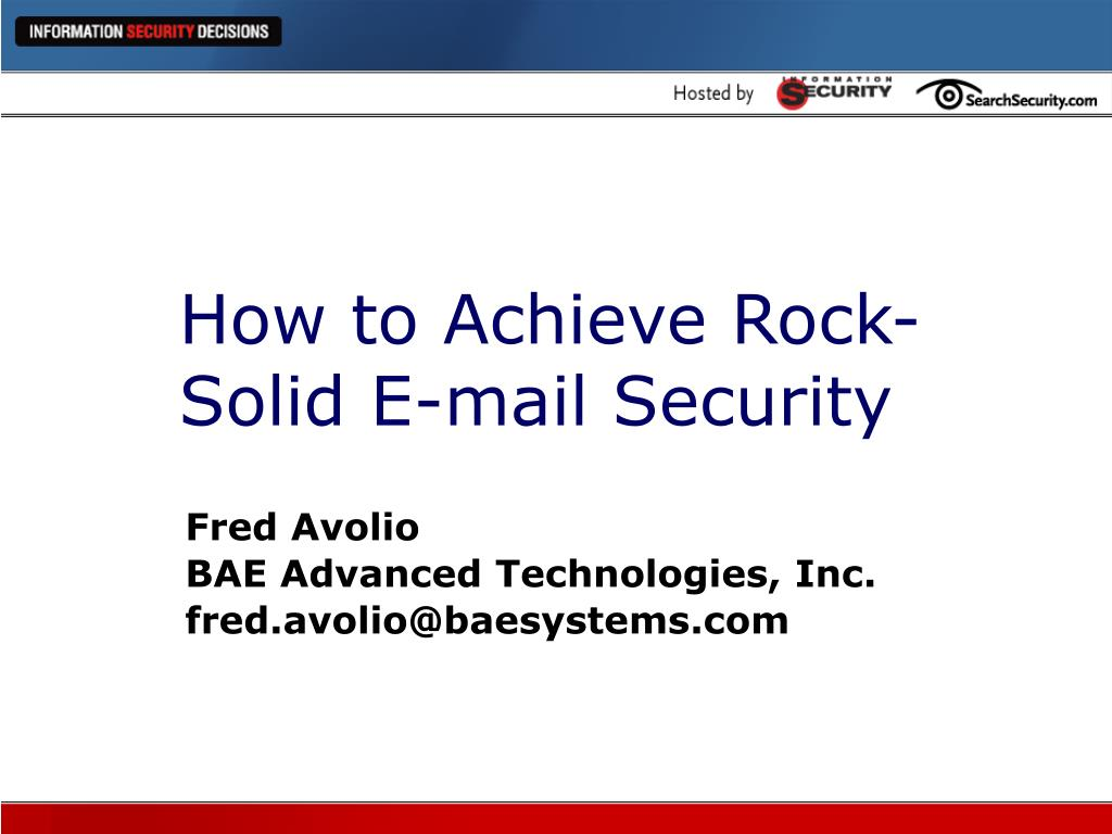 how to achieve rock solid e mail security l.