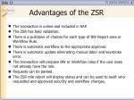 advantages of the zsr
