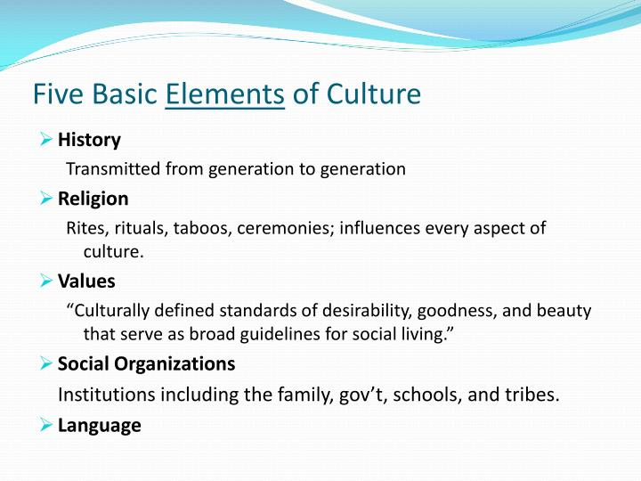Five Basic Elements Of Culture