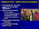 religious trial before annas caiaphas