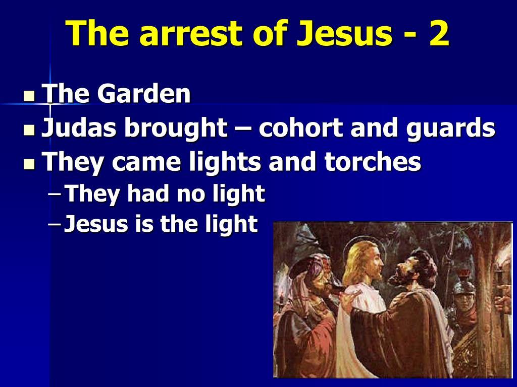 The arrest of Jesus - 2