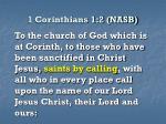 1 corinthians 1 2 nasb