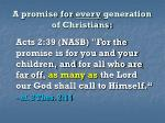 a promise for every generation of christians