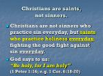 christians are saints not sinners