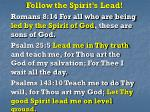 follow the spirit s lead