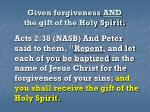 given forgiveness and the gift of the holy spirit