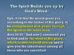 the spirit builds you up by god s word