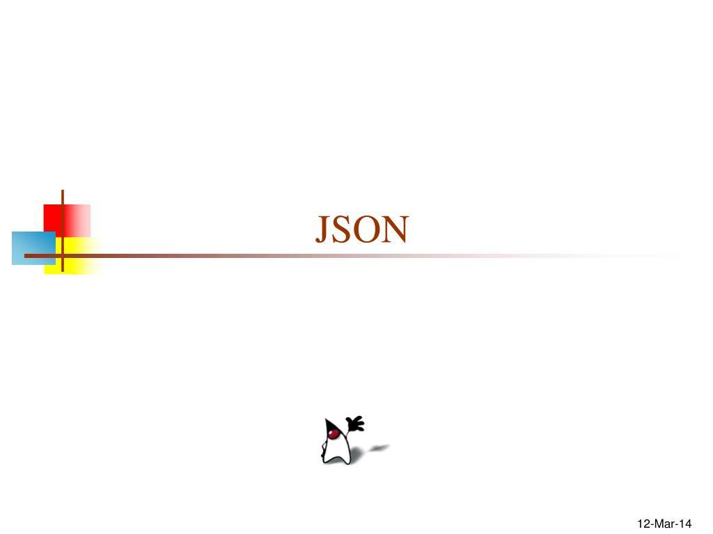 PPT - JSON PowerPoint Presentation - ID:302793