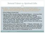 natural talent vs spiritual gifts